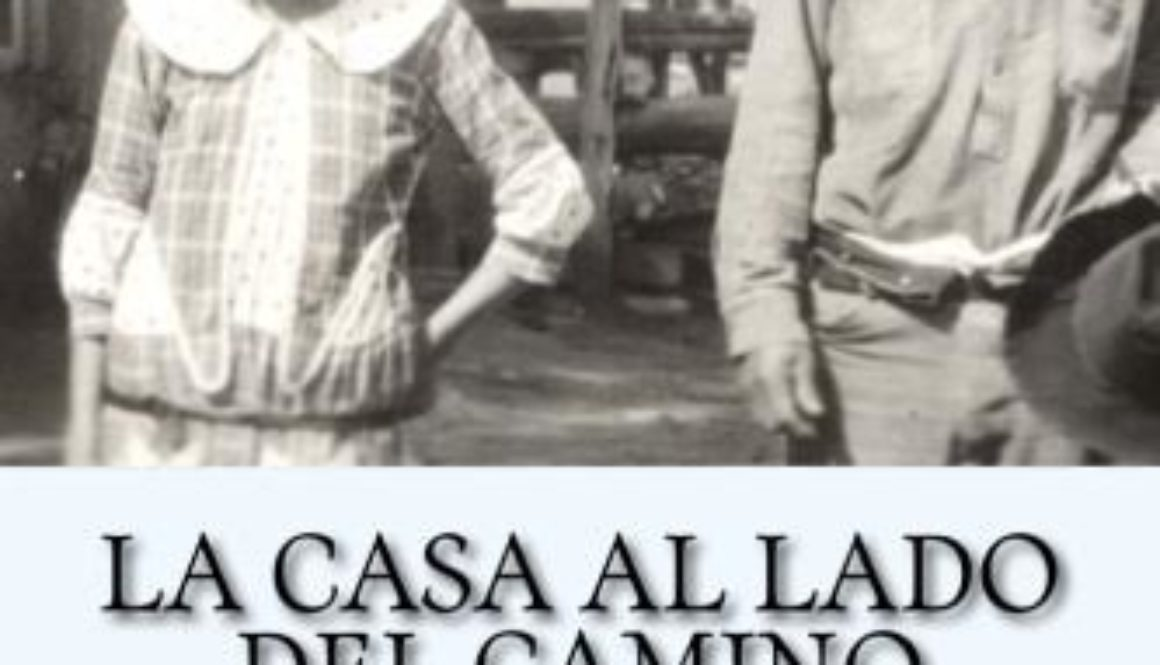 Read Indigenous Publishing Has a New Book: La Casa al Lado del Camino