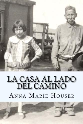 Read Indigenous Publishing Has a New Book: La Casa al Lado del Camino